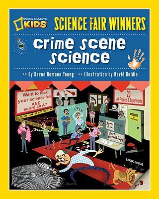 Crime Scene Science By Young, Karen Romano/ Goldin, David (ILT)
