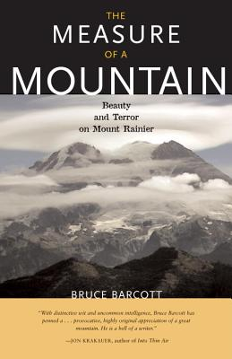 The Measure of a Mountain By Barcott, Bruce
