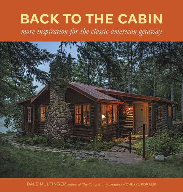 Back to the Cabin By Mulfinger, Dale